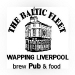 The Baltic Fleet in Liverpool as seen in American Public House Review